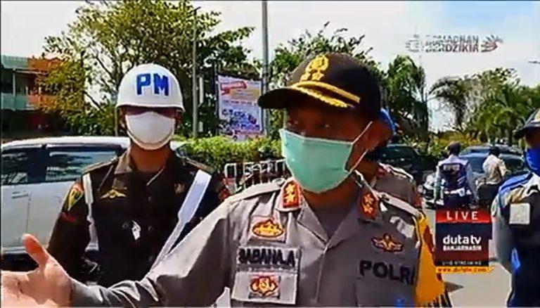 Perketat PSBB, Wakapolres: Yang Tak Ada Kepentingan di Banjarmasin Silakan Balik Kanan!